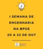 """Imagem com fundo amarelo. No topo dela aparece o desenho de uma lâmpada. Abaixo, em letras maiúsculas, está escrito """"I Semana de Engenharia na BPGE 20 a 22 de out"""". Na parte inferior da imagem aparece a logomarca da biblioteca."""